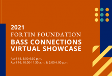 2021 Fortin Foundation Bass Connections Virtual Showcase